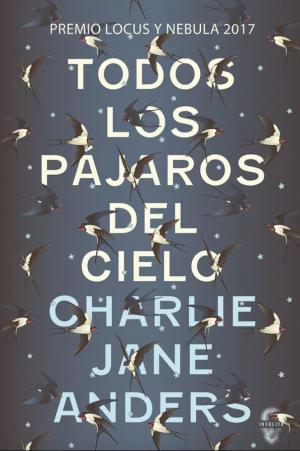 Todos los pájaros del cielo. Libros Prohibidos