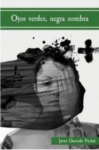 Ojos verdes, negra sombra. Mejores libros independientes de 2018. Libros Prohibidos