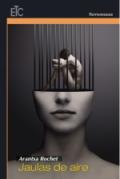 Jaulas de aire. Premios Guillermo de Baskerville 2018. Libros Prohibidos