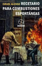 Recetario para combustiones espontáneas. Libros prohibidos