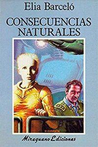 Consecuencias Naturales hace 25 años