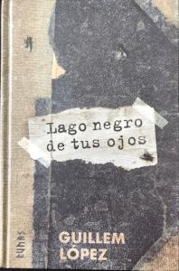Lago negro de tus ojos. Libros prohibidos