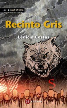 Ledicia Costas - Recinto gris - Libros Prohibidos