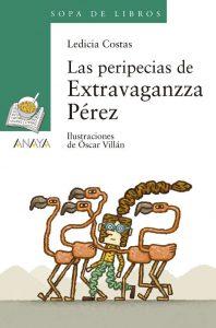 Ledicia Costas - Las peripecias de Extravaganzza Perez - Libros Prohibidos