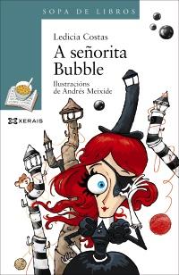 Ledicia Costas - La Señorita Bubble - Libros Prohibidos