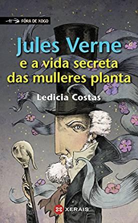Jules Verne y la vida secreta de las mujeres planta - Libros Prohibidos