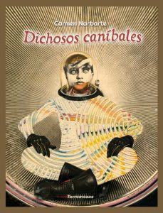 Dichoso caníbales, Libros Prohibidos