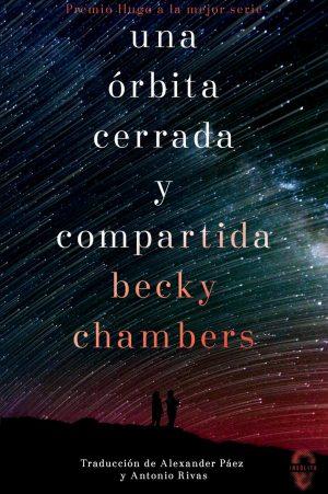 Una órbita cerrada y compartida, de Becky Chambers