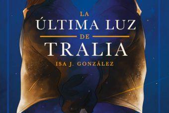 La última luz de Tralia - Isa J. González - KindleGarten