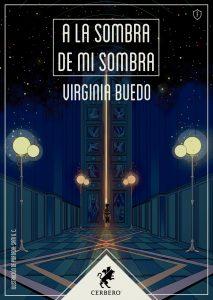 Portada de A la sombra de mi sombra, de Virginia Buedo
