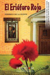 El erióforo rojo - Federico de la Fuente - Libros Prohibidos