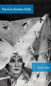 Entrevista a Patricia Esteban Erlés. Azul ruso. Libros Prohibidos